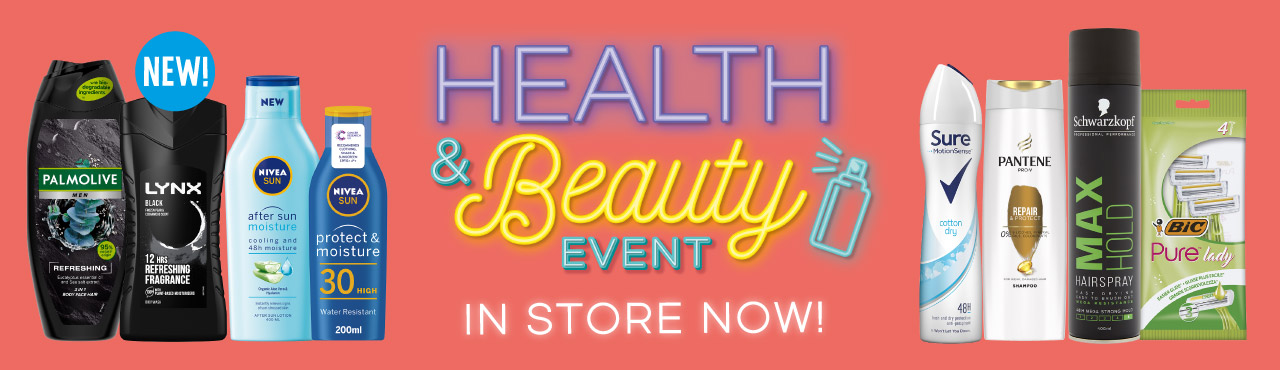 New Health & Beauty Event in store now