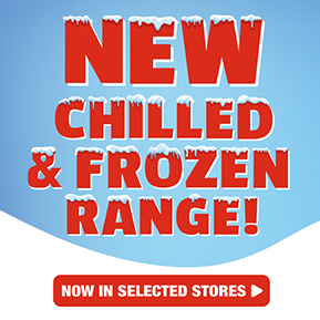New Frozen and Chilled Range
