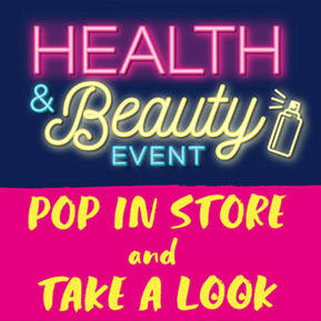 Health & Beauty Event in stores now