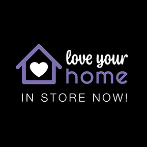 Love Your Home event in store now